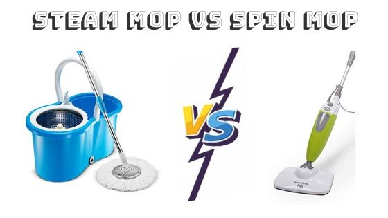 Steam Mop VS Spin Mop