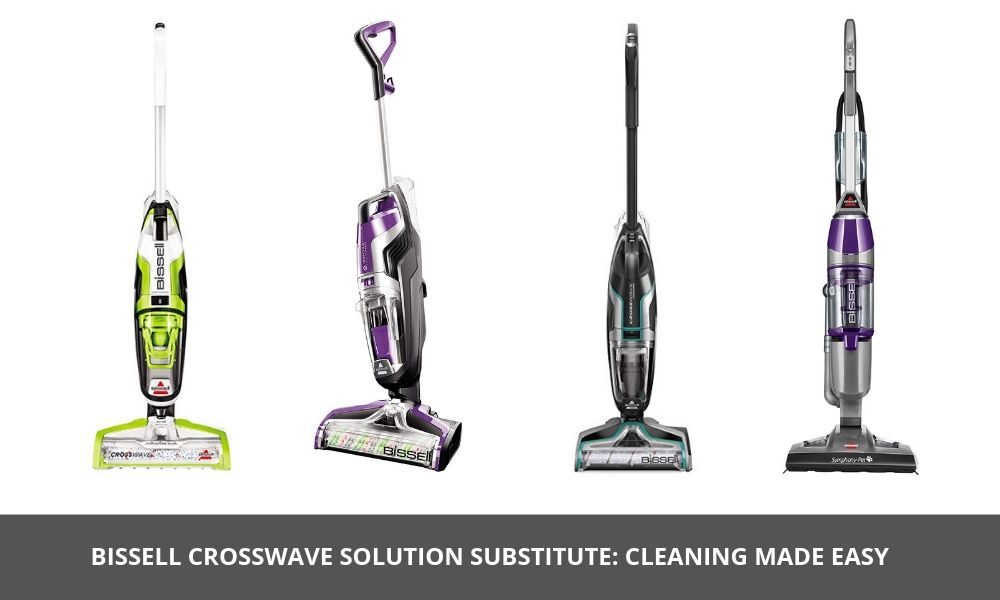 Bissell Crosswave Solution Substitute Cleaning Made Easy