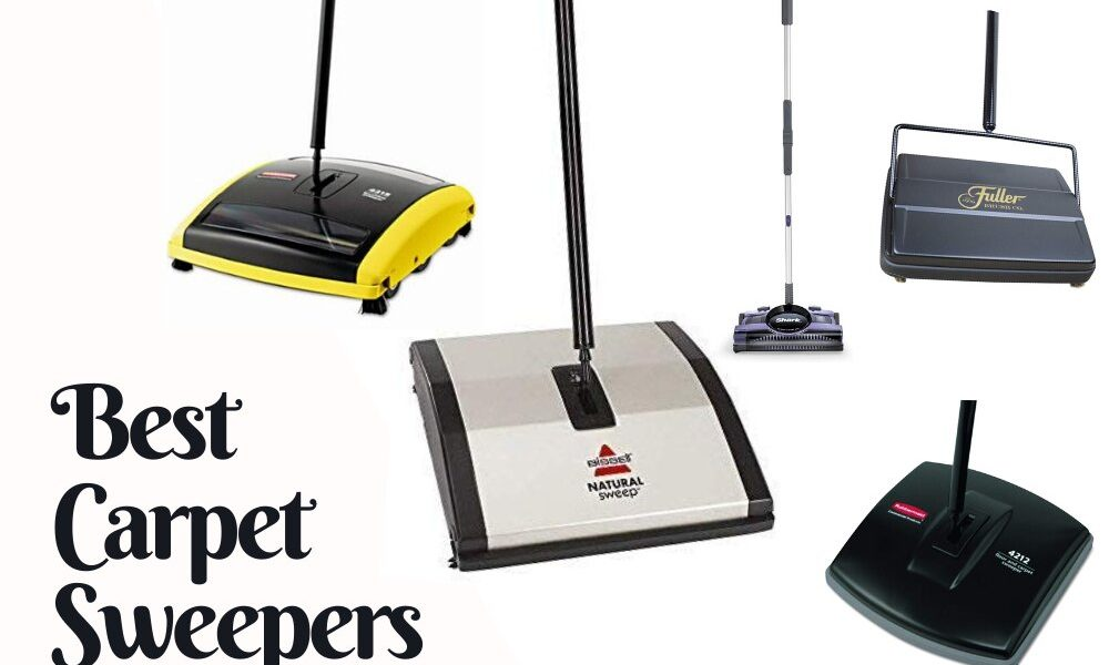 10 Best Carpet Sweeper Reviews & Buyer's Guide in 2020